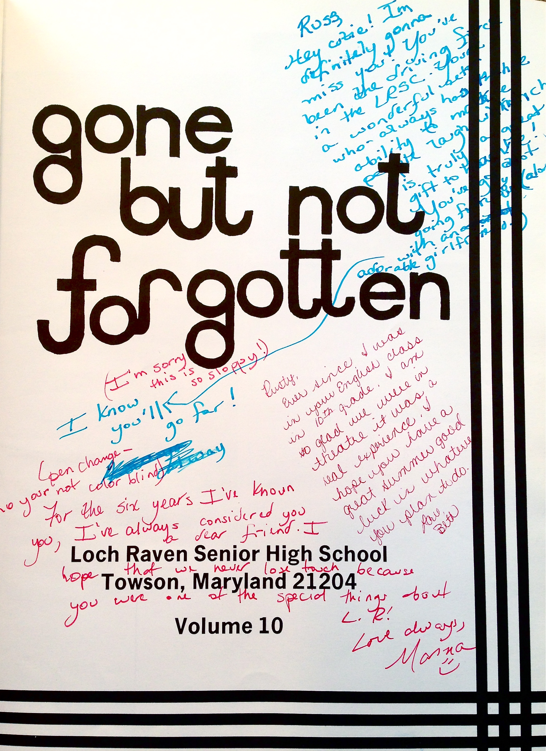 Gone But Not Forgotten Quotes Quotes About Friends Classmates Quotes About Classmates