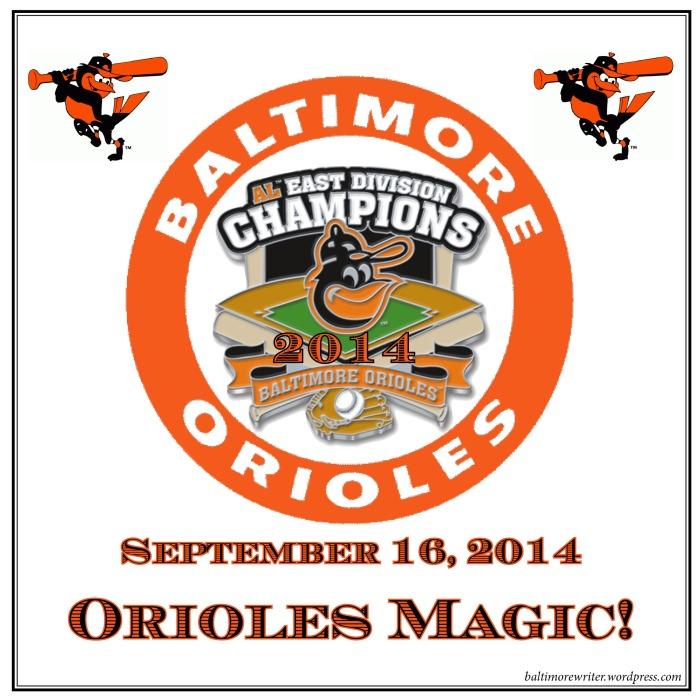 Orioles Magic Clinch2